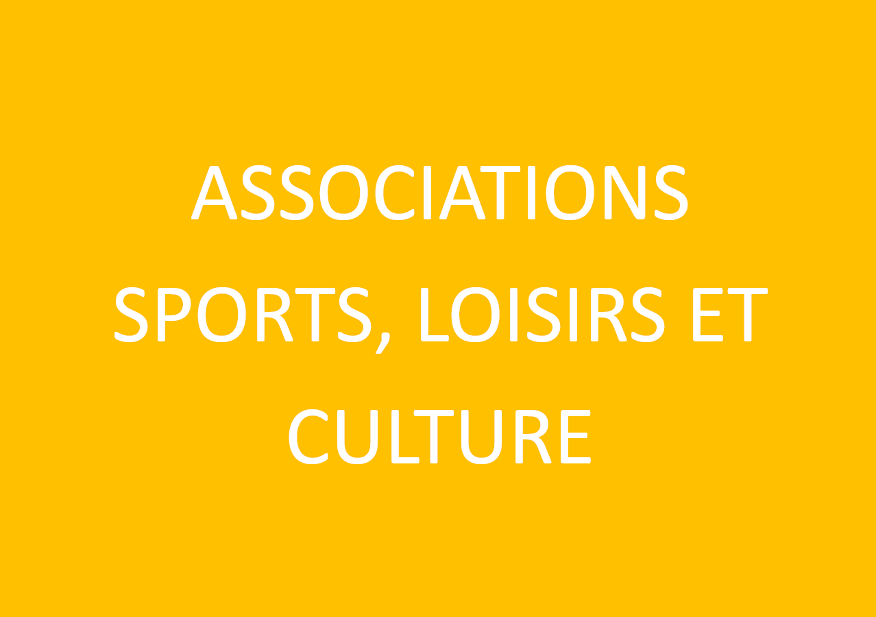 Associations Sports, Loisirs, Culture