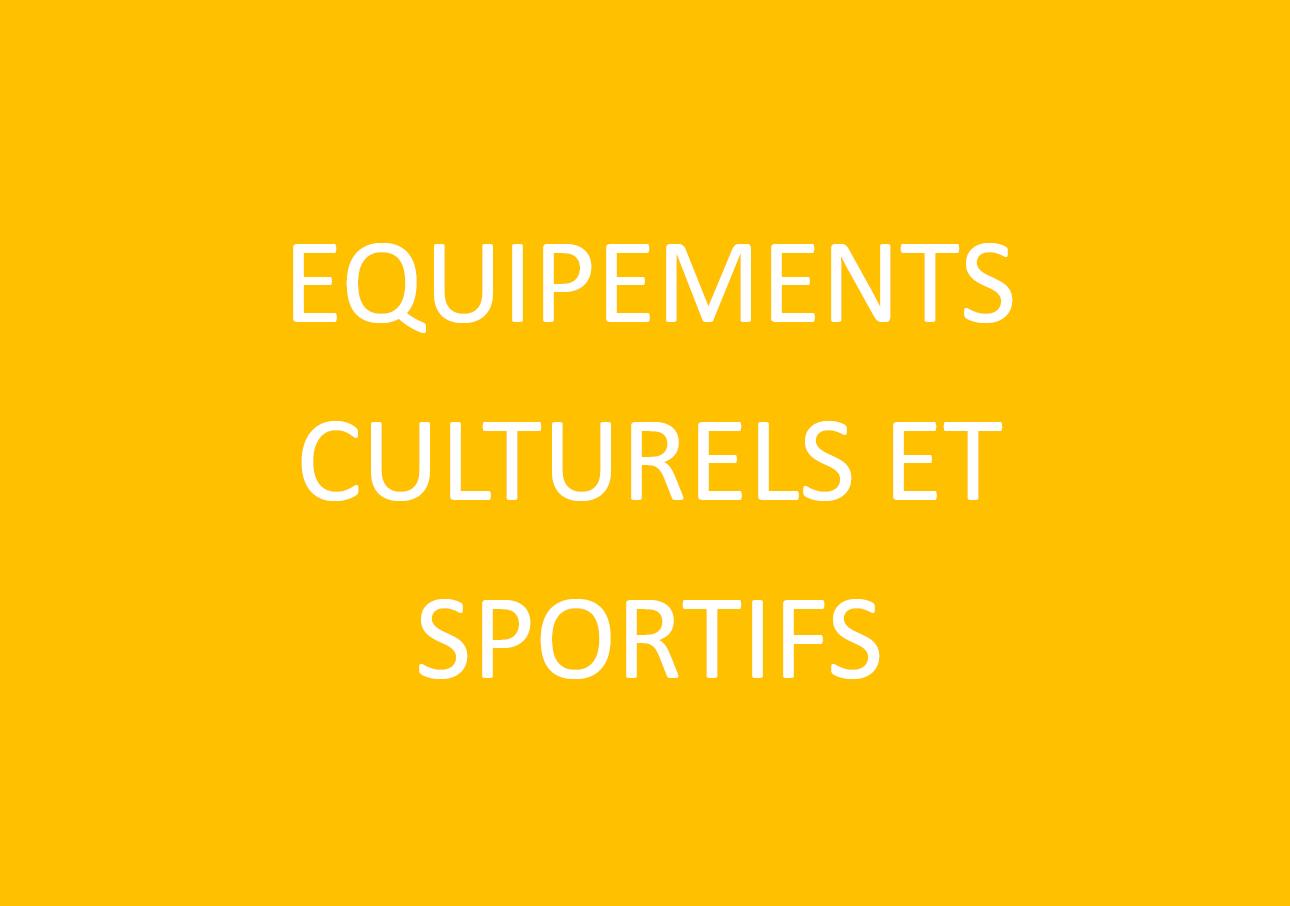 Equipements culturels et sportifs