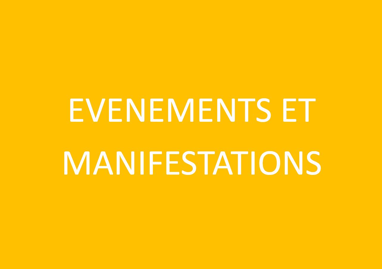 Evènements et manifestations